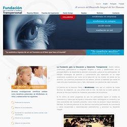 Mindfulness en educación. Fundacion para la Educación y el Desarrollo Transpersonal