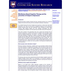 Mindfulness Based Cognitive Therapy: University of Oxford Centre for Suicide Research