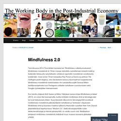 The Working Body in the Post-Industrial Economy