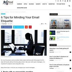 6 Tips for Minding Your Email Etiquette, Email Manners - Read In Brief