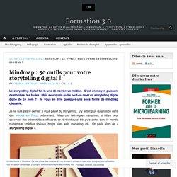 Mindmap : 50 outils pour votre storytelling digital ! – Formation 3.0