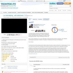 Le mindmapping : outil mainstream ? - techtoc.tv, web-tv communautaire rich media – video