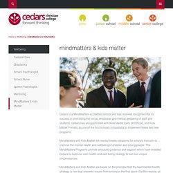 MindMatters & Kids Matter - Cedars Christian College