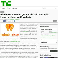MindMixer Raises $1.9M For Virtual Town Halls, Launches ImproveSF Website