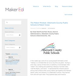The Maker Mindset: Albemarle County Public Schools & Maker Corps