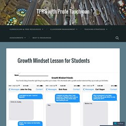 Growth Mindset Lesson for Students – TPRS with Profe Tauchman
