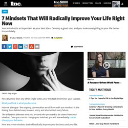 7 Mindsets That Will Radically Improve Your Life Right Now