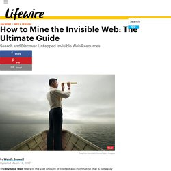 How to Mine the Invisible Web: The Ultimate Guide