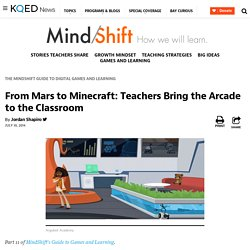 From Mars to Minecraft: Teachers Bring the Arcade to the Classroom