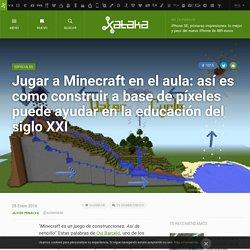 Jugar a Minecraft en el aula: así es como construir a base de píxeles puede ayudar en la educación del siglo XXI