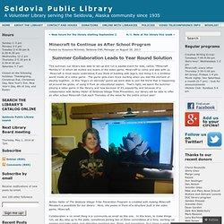 Minecraft to Continue as After School Program « Seldovia Public Library