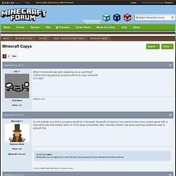 Minecraft Copys - Official Minecraft Forums