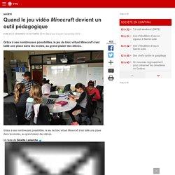 Quand le jeu vidéo Minecraft devient un outil pédagogique