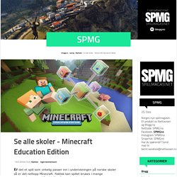 Se alle skoler - Minecraft Education Edition (spmg)