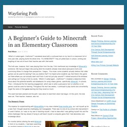 A Beginner's Guide to Minecraft in an Elementary Classroom
