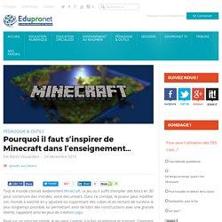 Pourquoi il faut s'inspirer de Minecraft dans l'enseignement…