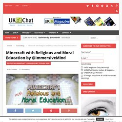 Minecraft with Religious and Moral Education by @ImmersiveMind