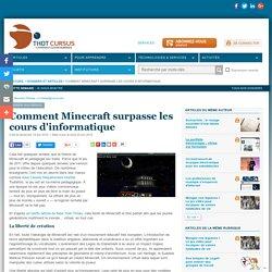 Comment Minecraft surpasse les cours d'informatique