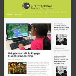 Using Minecraft To Engage Students In Learning International Teaching Magazine