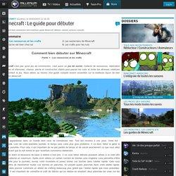 Minecraft : Le guide pour débuter - Minecraft