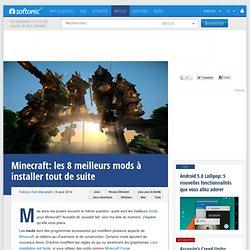 Minecraft: les 8 meilleurs mods à installer tout de suite