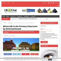 Minecraft in the Primary Classroom by @michaeliteach