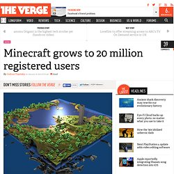 Minecraft grows to 20 million registered users