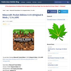 Minecraft: Pocket Edition 1.1.0.1 (Original & Mods / 2.3+) APK - Underclass Mobile Blog