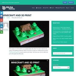 Minecraft and 3D print - Prusa Printers