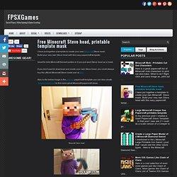 Free Minecraft Steve head, printable template mask ~ FPSXGames