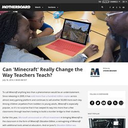 Can 'Minecraft' Really Change the Way Teachers Teach?