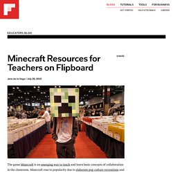 Minecraft Resources for Teachers on Flipboard