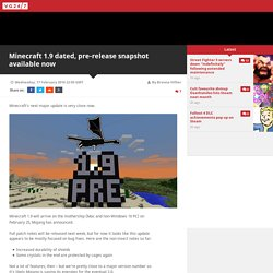 Minecraft 1.9 dated, pre-release snapshot available now