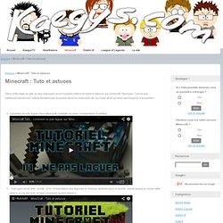 Minecraft : Tuto et astuces