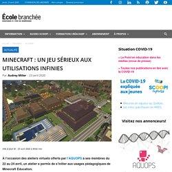 Minecraft : un jeu sérieux aux utilisations infinies