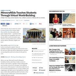 <em>MinecraftEdu</em> Teaches Students Through Virtual World-Building