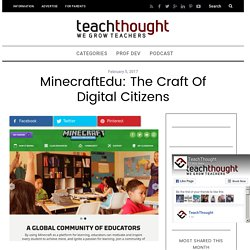 MinecraftEdu: The Craft Of Digital Citizens