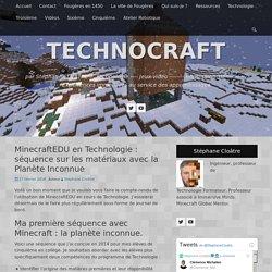 MinecraftEDU en Technologie : séquence sur les matériaux avec la Planète Inconnue » Technologie collège, TICE, jeux vidéo et éducation