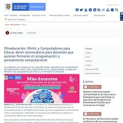Mineducación, Mintic y Computadores para Educar abren convocatoria para docentes que quieran formarse en programación y pensamiento computacional - Ministerio de Educación Nacional de Colombia