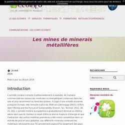 Les mines de minerais métallifères – EcoInfo