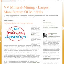 VV Mineral Has No Aide From Any Politician