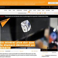 Un minéral plus dur que le diamant découvert en Sibérie
