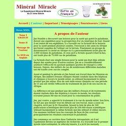 L'auteur Jim Humble - Le Minéral Miracle - MMS en Français - par Jules Trésor