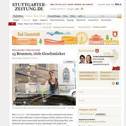Mineralquellen in Bad Cannstatt: 15 Brunnen, viele Geschmäcker - Bad Cannstatt