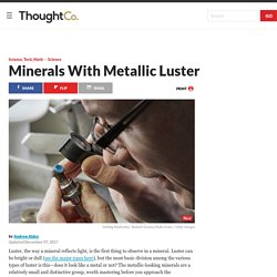 Minerals With Metallic Luster