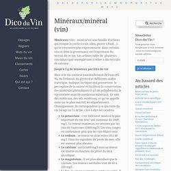 Minéraux/minéral (vin)