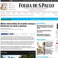 Maior mineroduto do mundo começa a funcionar em meio a queixas - 01/12/2014 - Mercado