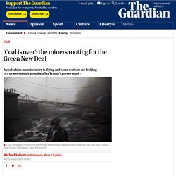 8/12: 'Coal is over' -US miners rooting for the Green New Deal