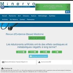 minerva-ebm_be - 2018 - Les édulcorants artificiels ont-ils des effets cardiaques et métaboliques négatifs à long terme?