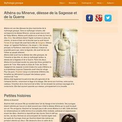 Athéna ou Minerve, déesse de la Sagesse et de la Guerre